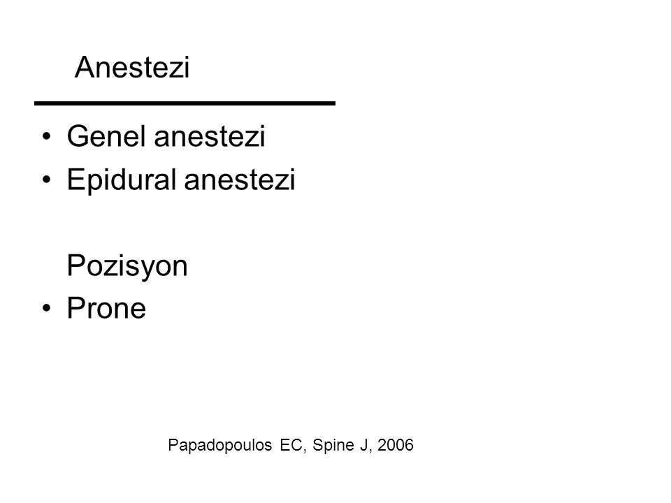 Anestezi Genel anestezi Epidural anestezi Pozisyon Prone