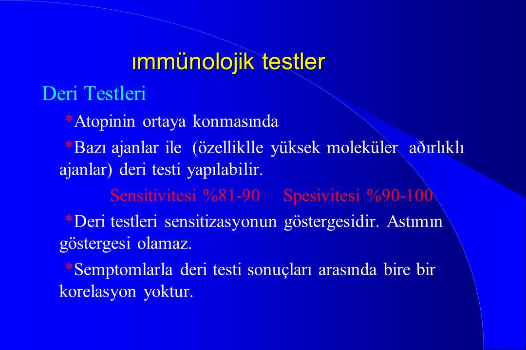 ımmünolojik testler Deri Testleri *Atopinin ortaya konmasında