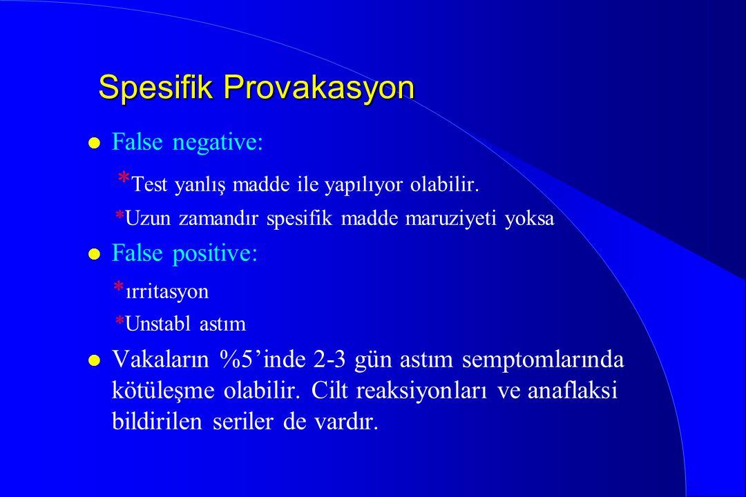 Spesifik Provakasyon *Test yanlış madde ile yapılıyor olabilir.