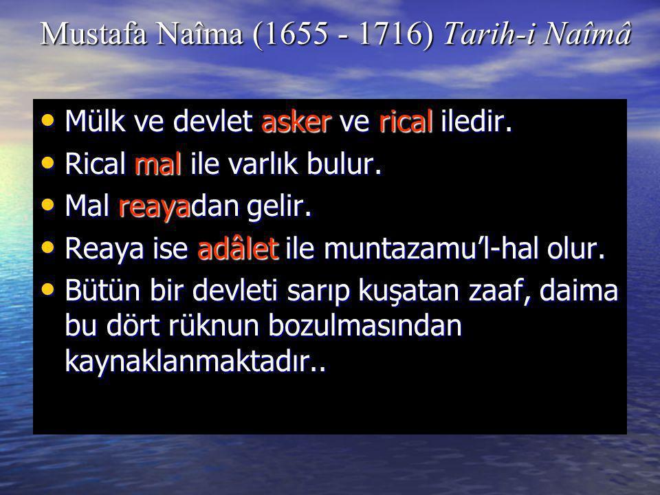 Mustafa Naîma (1655 - 1716) Tarih-i Naîmâ
