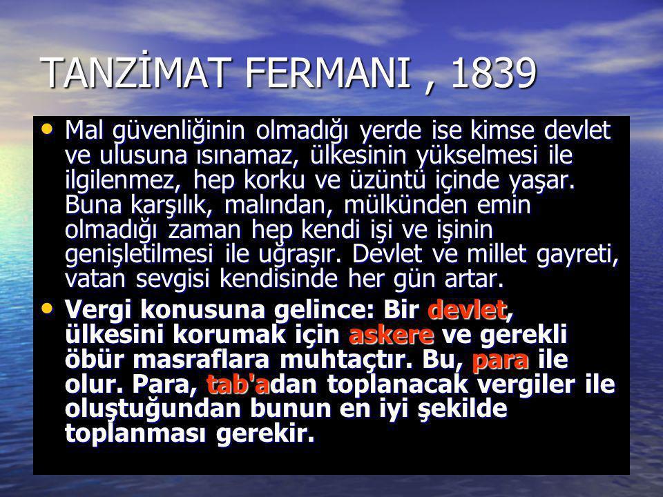 TANZİMAT FERMANI , 1839