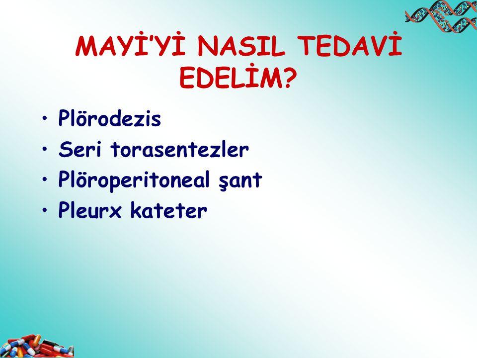 MAYİ'Yİ NASIL TEDAVİ EDELİM