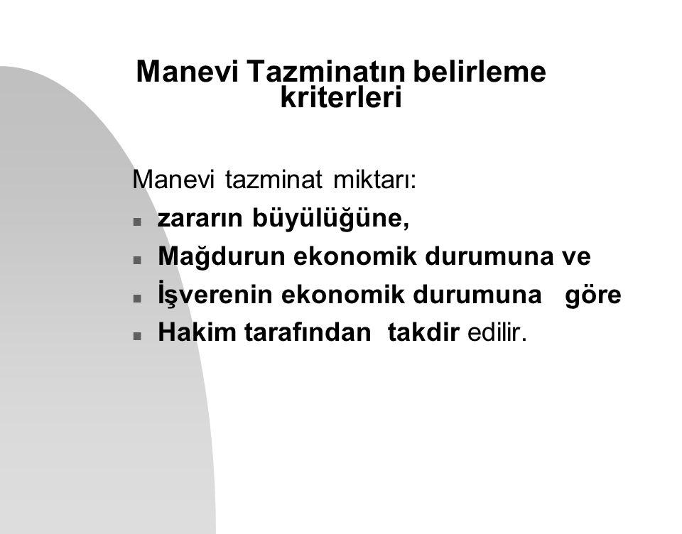 Manevi Tazminatın belirleme kriterleri