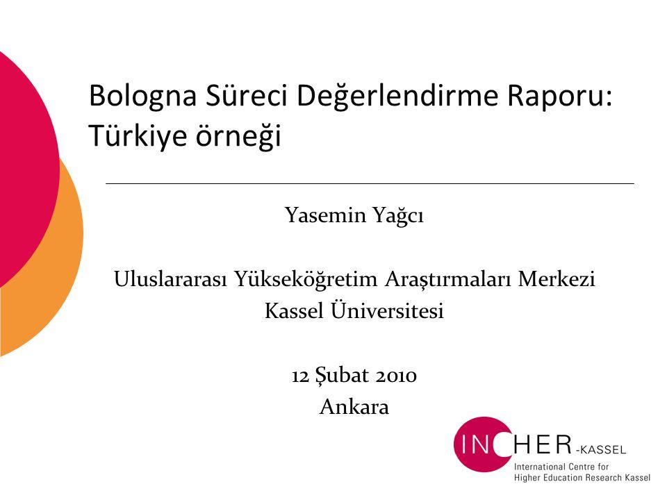 Bologna Süreci Değerlendirme Raporu: Türkiye örneği