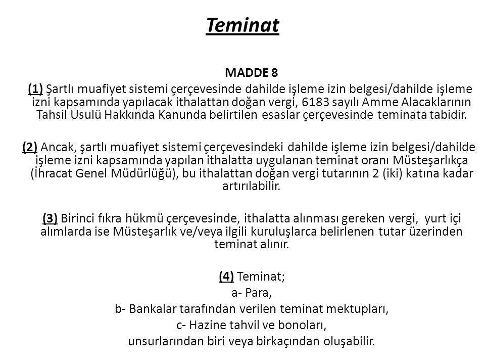 Teminat MADDE 8.