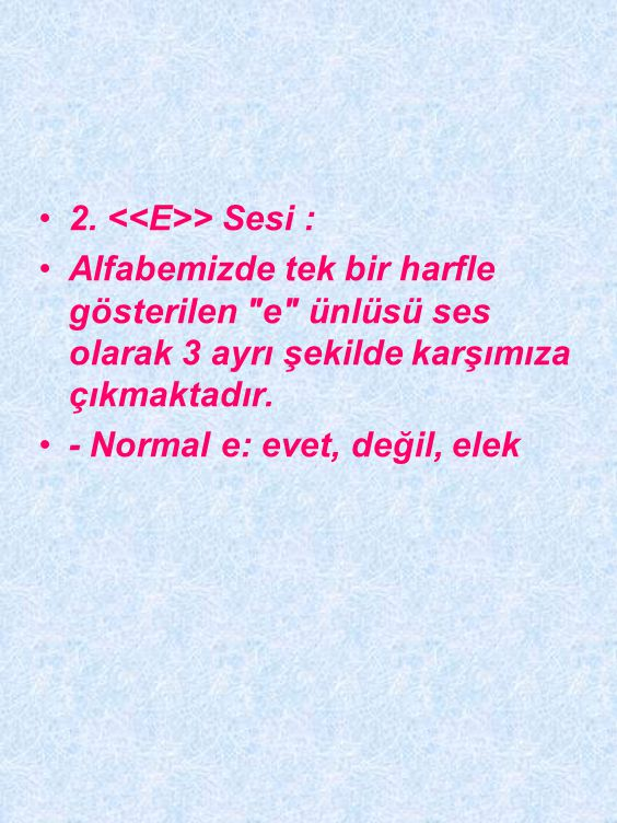 2. <<E>> Sesi :