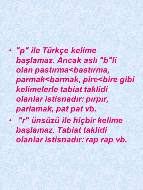 p ile Türkçe kelime başlamaz
