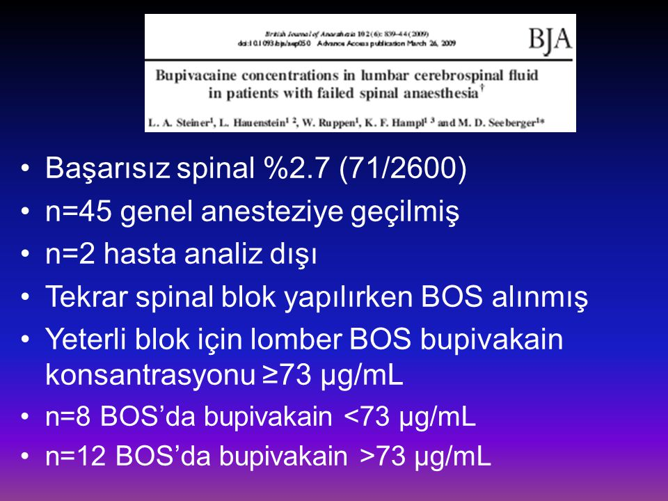 n=45 genel anesteziye geçilmiş n=2 hasta analiz dışı