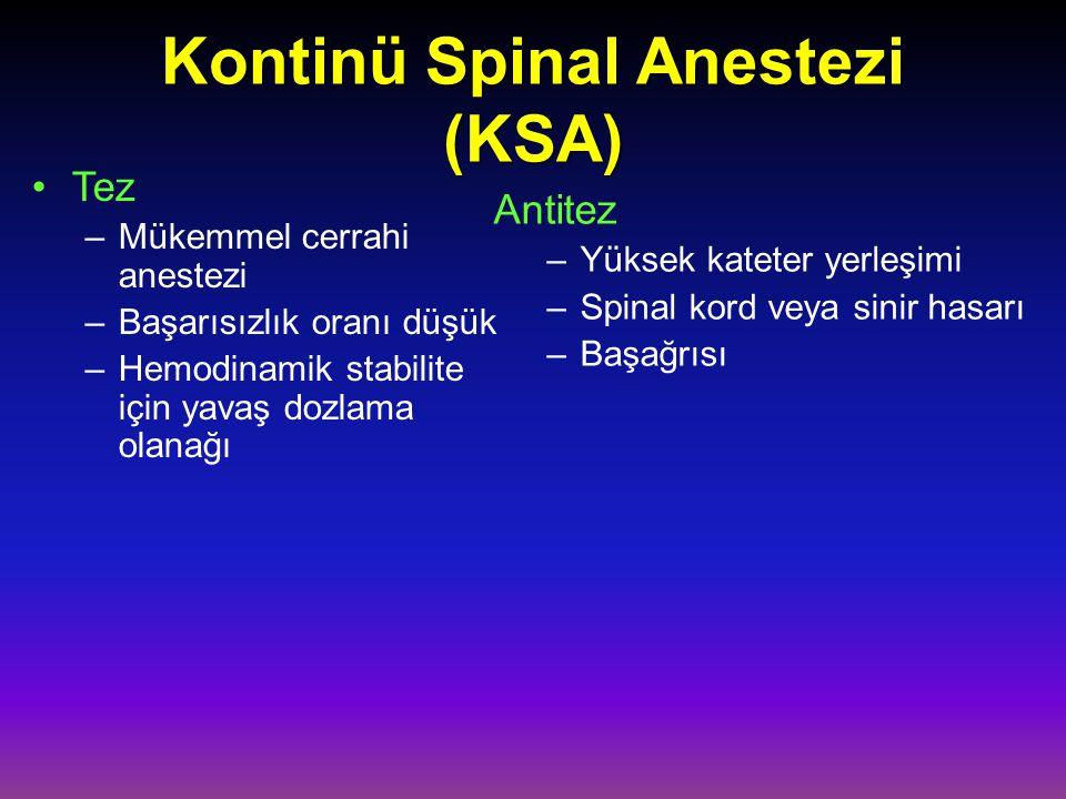 Kontinü Spinal Anestezi (KSA)