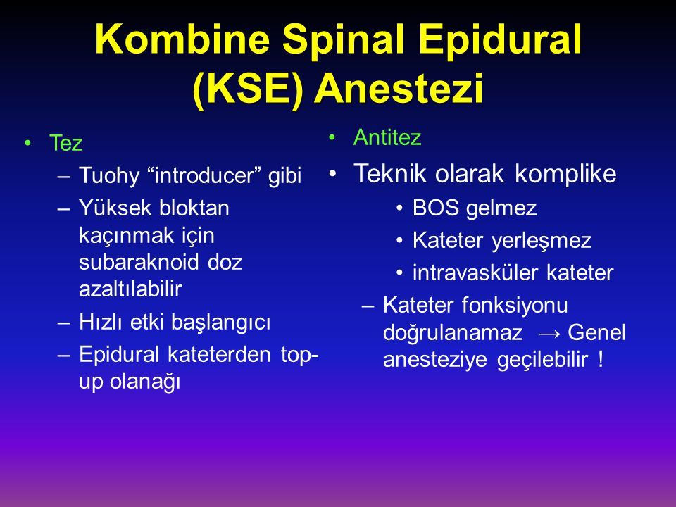 Kombine Spinal Epidural (KSE) Anestezi