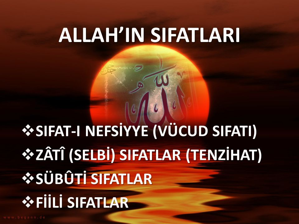 ALLAH'IN SIFATLARI SIFAT-I NEFSİYYE (VÜCUD SIFATI)