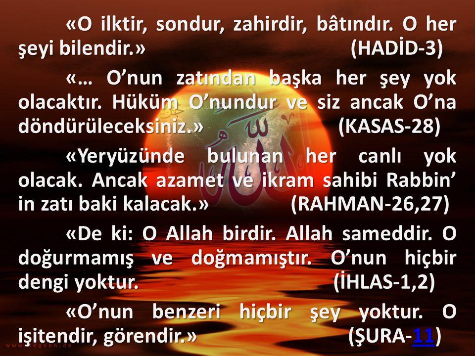 «O'nun benzeri hiçbir şey yoktur. O işitendir, görendir.» (ŞURA-11)