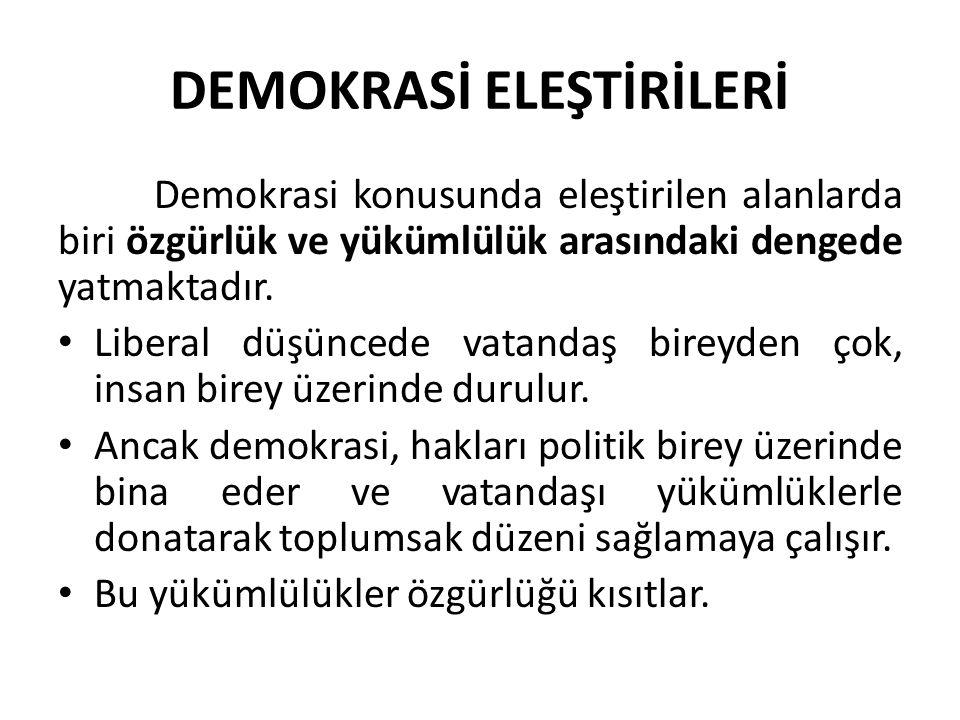DEMOKRASİ ELEŞTİRİLERİ