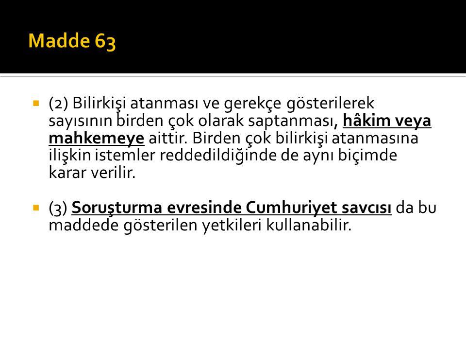 Madde 63