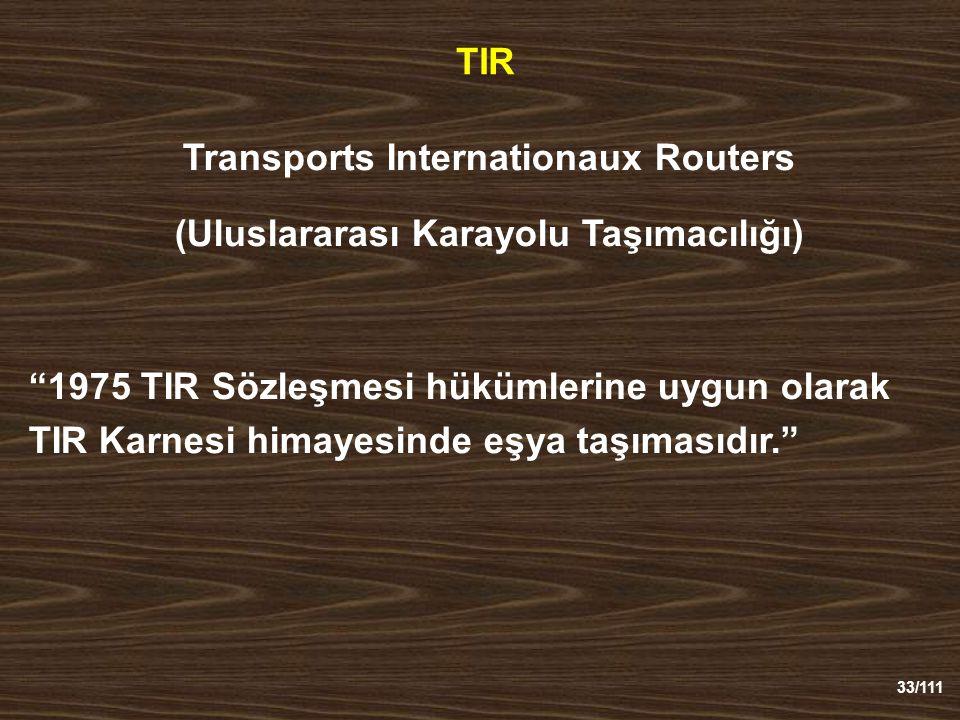 Transports Internationaux Routers (Uluslararası Karayolu Taşımacılığı)