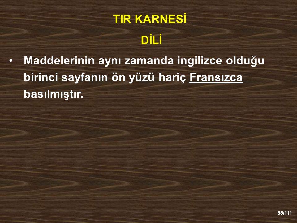 TIR KARNESİ DİLİ.