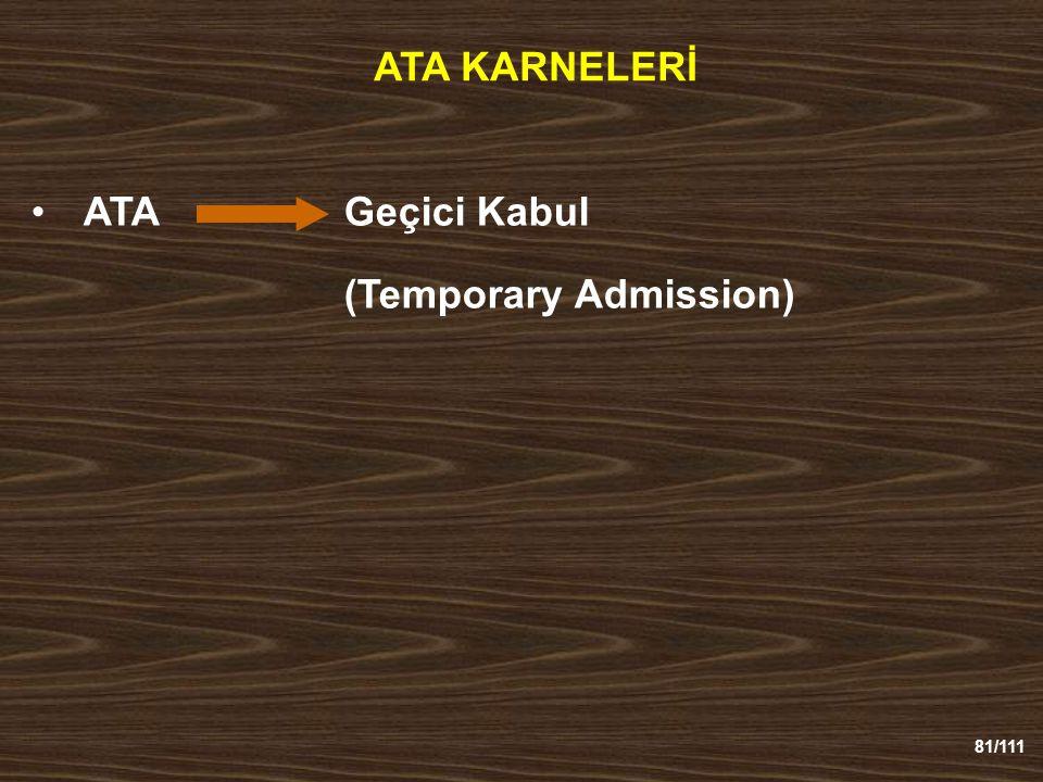 ATA KARNELERİ ATA Geçici Kabul (Temporary Admission)