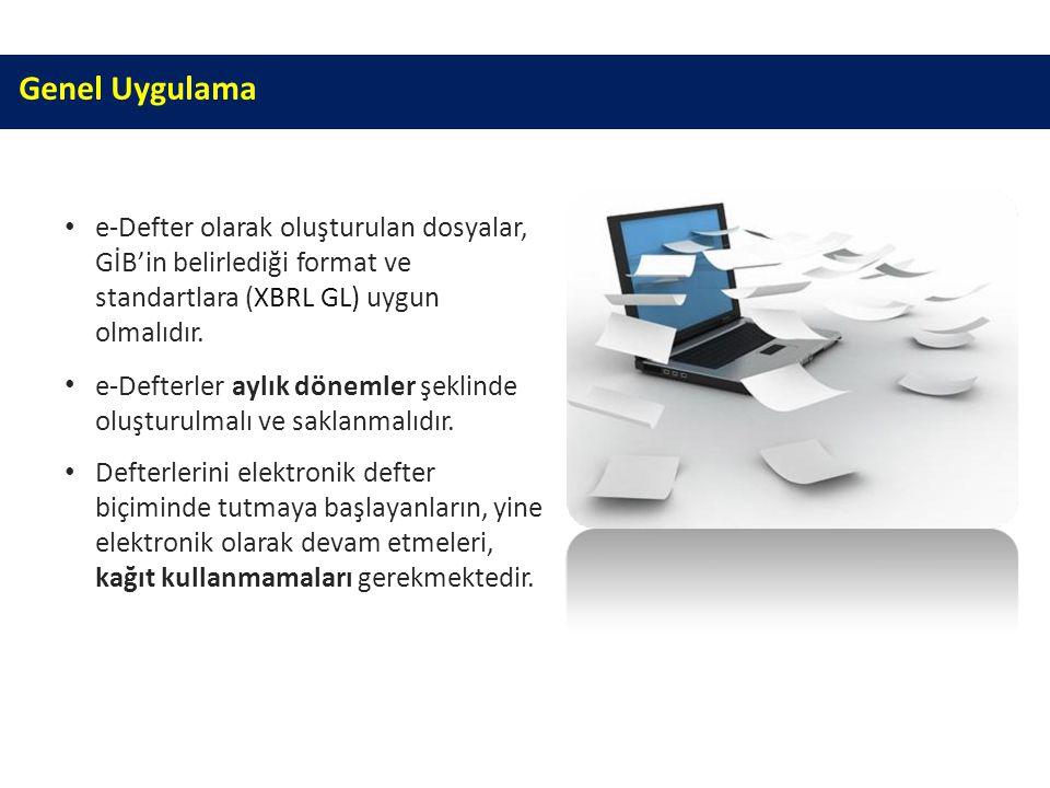 Genel Uygulama e-Defter olarak oluşturulan dosyalar,