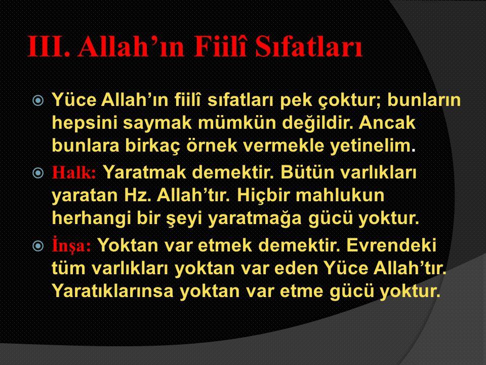 III. Allah'ın Fiilî Sıfatları