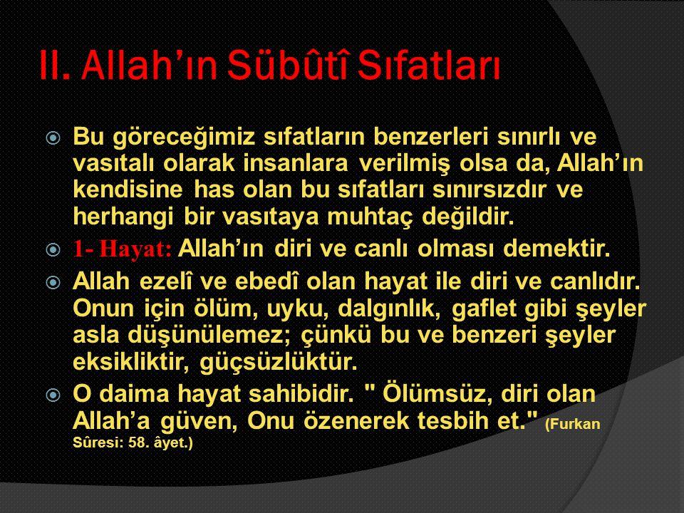 II. Allah'ın Sübûtî Sıfatları