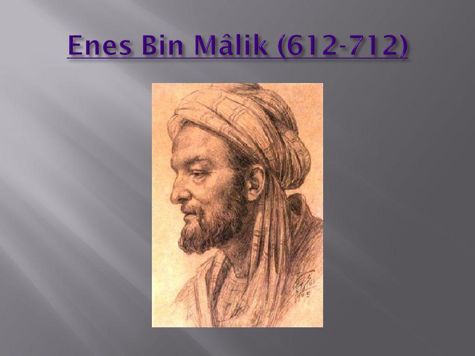 Enes Bin Mâlik (612-712)