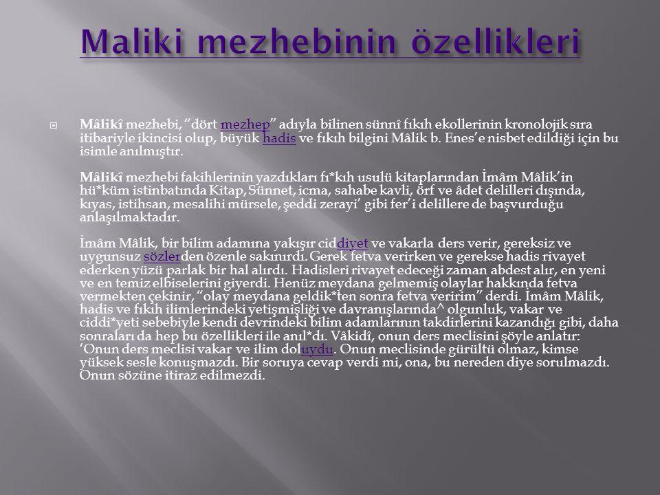 Maliki mezhebinin özellikleri