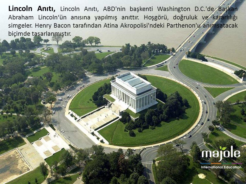 Lincoln Anıtı, Lincoln Anıtı, ABD nin başkenti Washington D. C