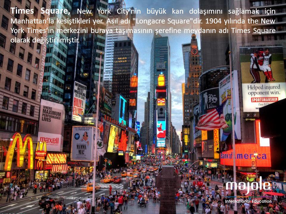Times Square, New York City nin büyük kan dolaşımını sağlamak için Manhattan'la kesiştikleri yer.