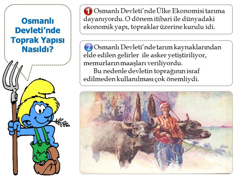 Osmanlı Devleti'nde Toprak Yapısı Nasıldı