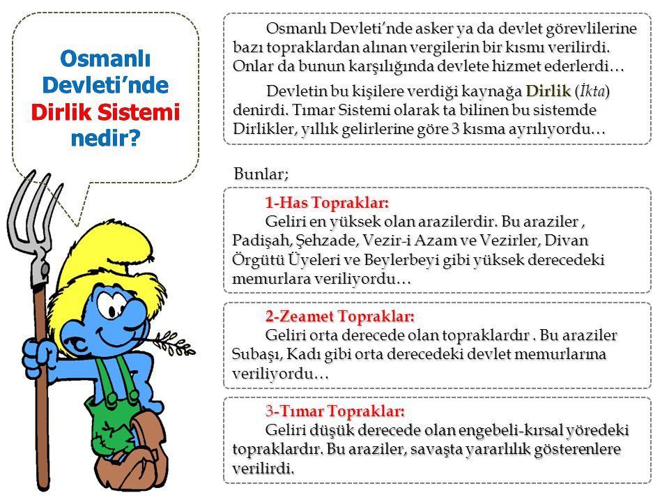Osmanlı Devleti'nde Dirlik Sistemi nedir