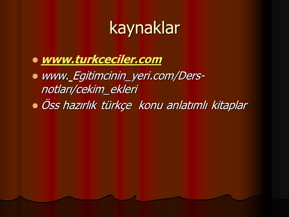 kaynaklar www.turkceciler.com