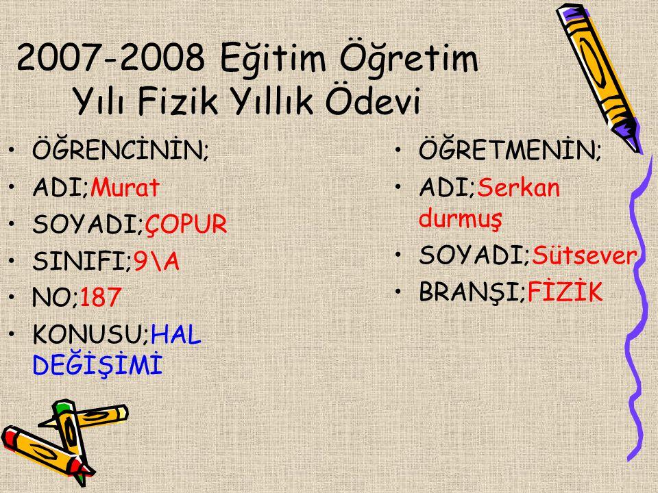 2007-2008 Eğitim Öğretim Yılı Fizik Yıllık Ödevi