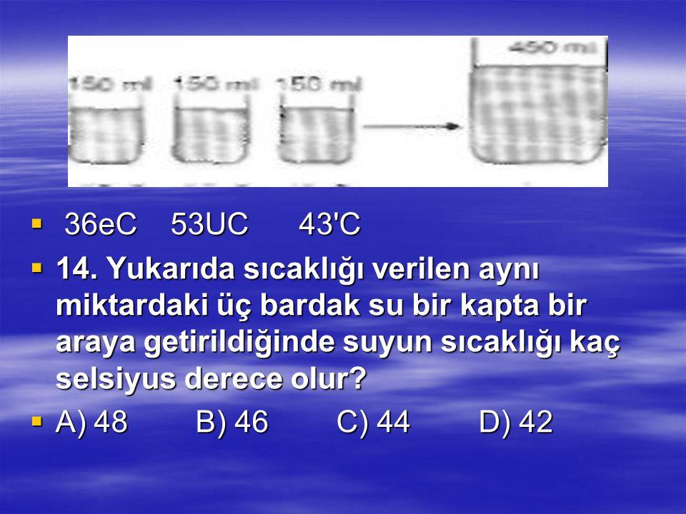 36eC 53UC 43 C