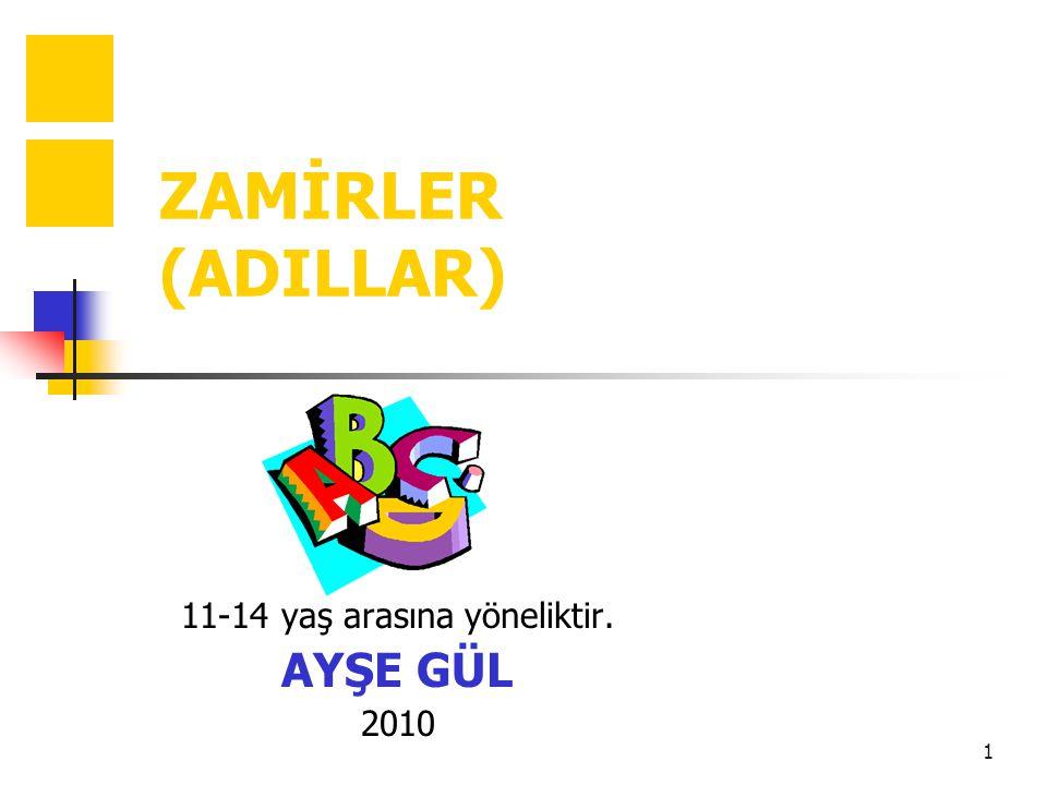 11-14 yaş arasına yöneliktir. AYŞE GÜL 2010