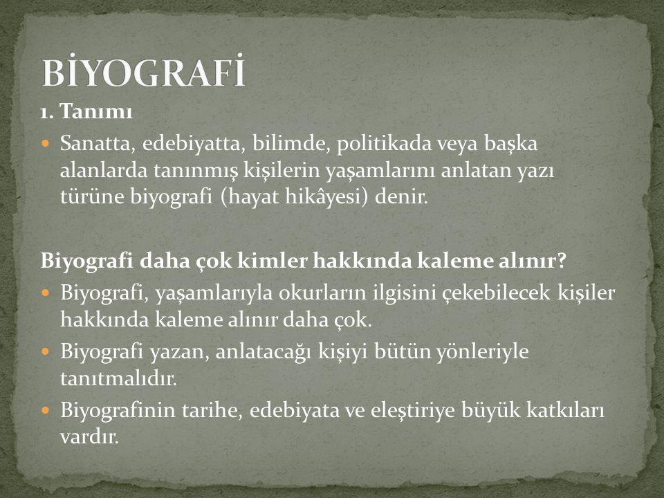 BİYOGRAFİ 1. Tanımı.