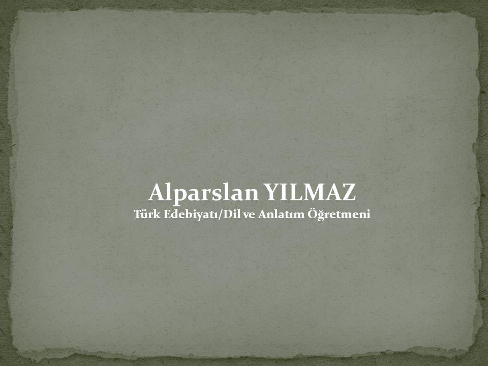 Türk Edebiyatı/Dil ve Anlatım Öğretmeni