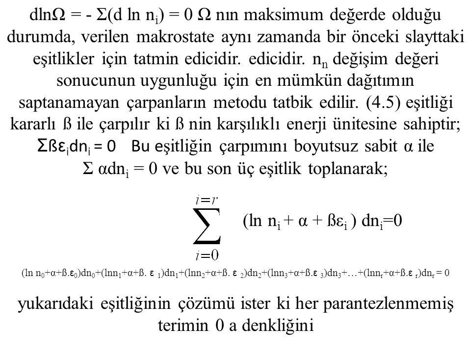 Σ αdni = 0 ve bu son üç eşitlik toplanarak;