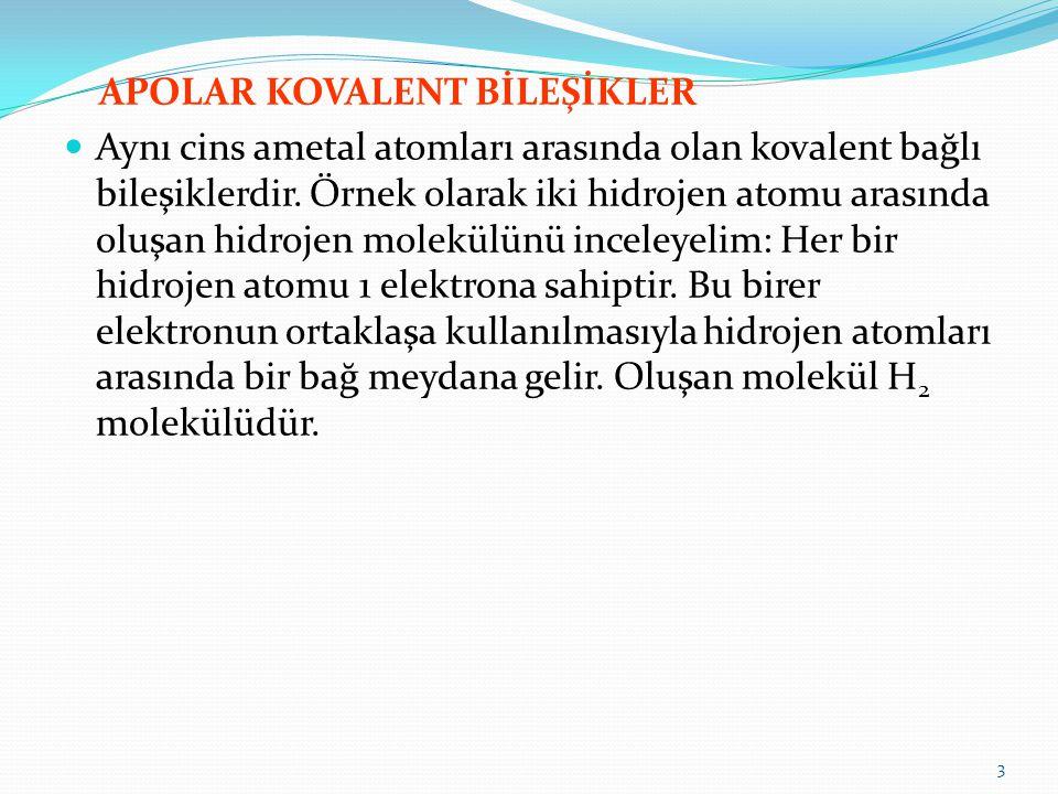 APOLAR KOVALENT BİLEŞİKLER