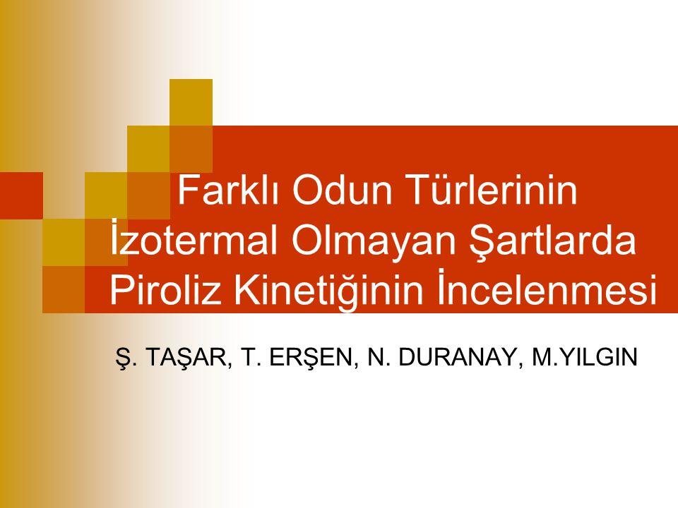 Ş. TAŞAR, T. ERŞEN, N. DURANAY, M.YILGIN