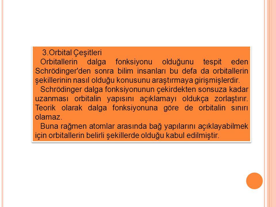 3.Orbital Çeşitleri