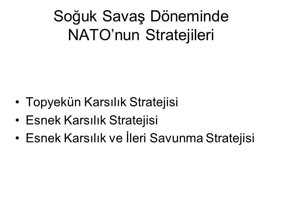 Soğuk Savaş Döneminde NATO'nun Stratejileri