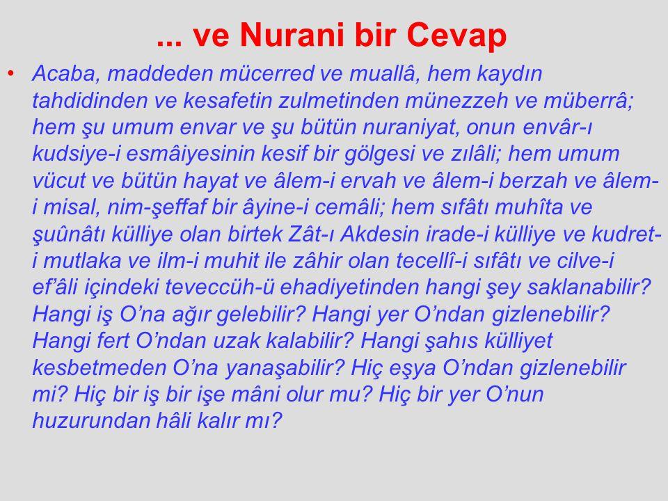 ... ve Nurani bir Cevap