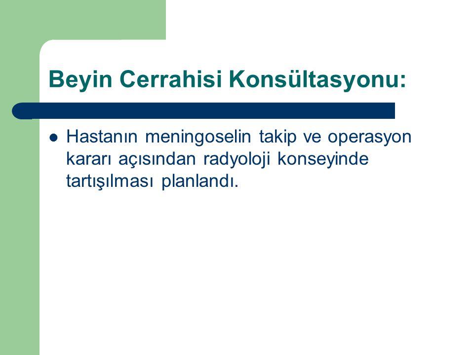 Beyin Cerrahisi Konsültasyonu: