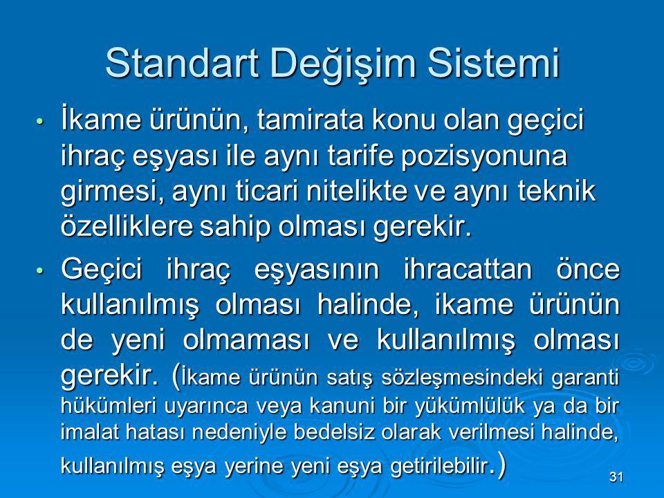Standart Değişim Sistemi