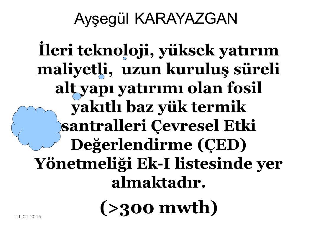 (>300 mwth) Ayşegül KARAYAZGAN