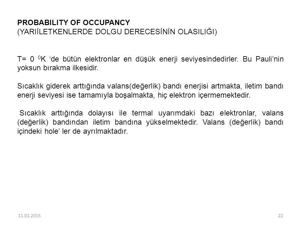 PROBABILITY OF OCCUPANCY