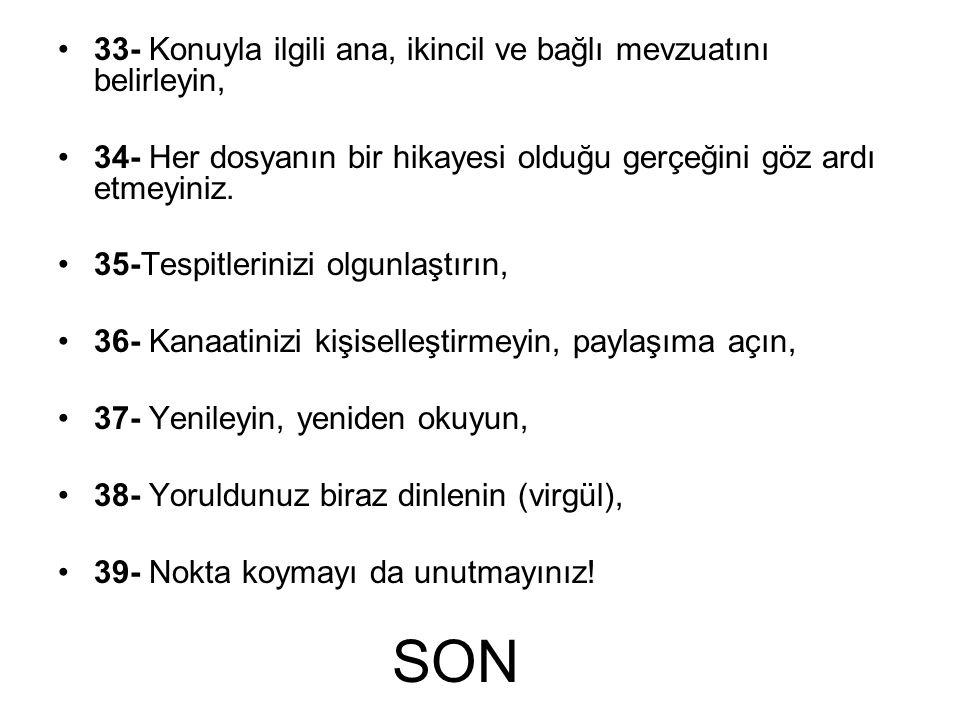 SON 33- Konuyla ilgili ana, ikincil ve bağlı mevzuatını belirleyin,