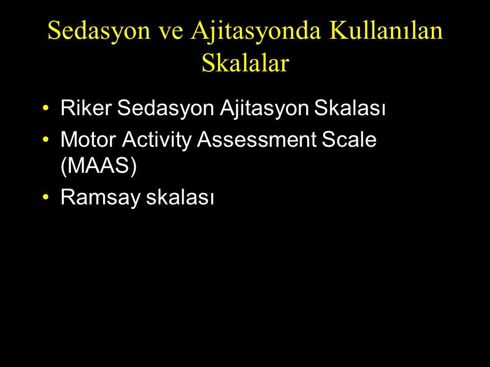 Sedasyon ve Ajitasyonda Kullanılan Skalalar