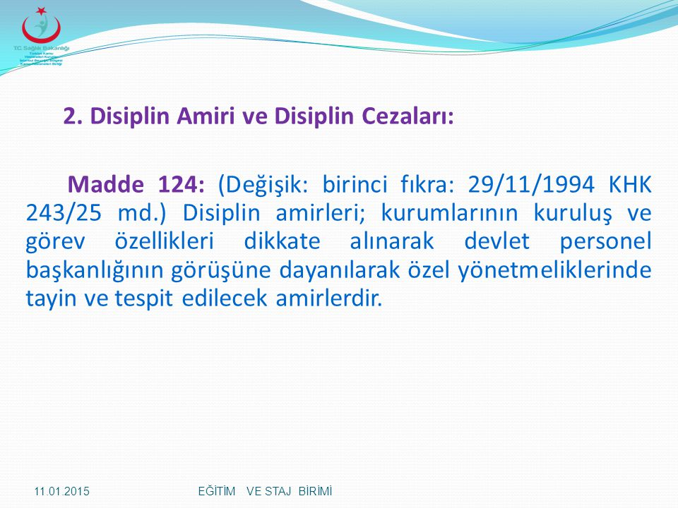 2. Disiplin Amiri ve Disiplin Cezaları: