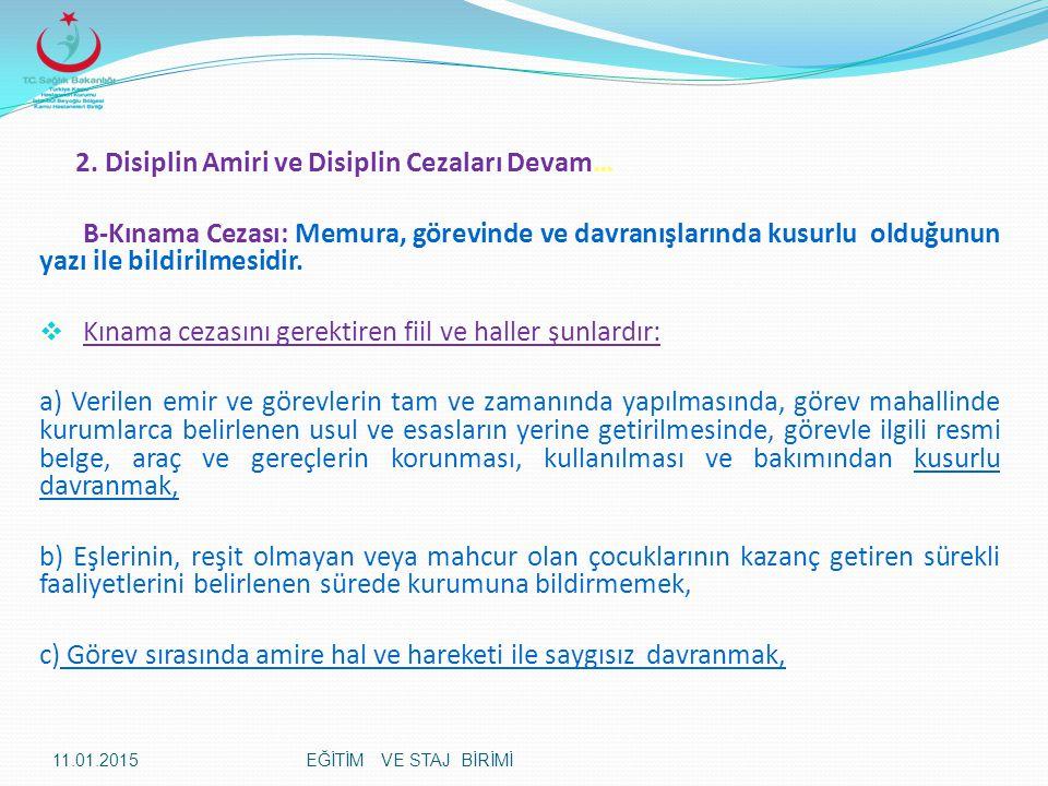 2. Disiplin Amiri ve Disiplin Cezaları Devam…
